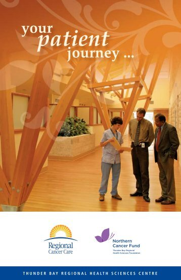 Your Patient Journey - Thunder Bay Regional Health Sciences Centre