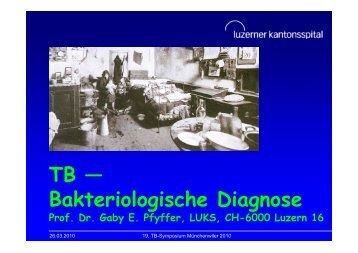 TB — Bakteriologische Diagnose