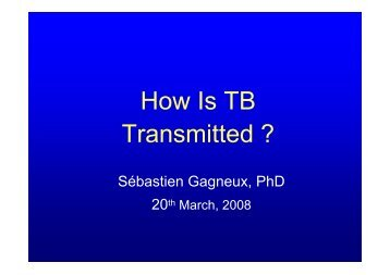 How Is TB Transmitted ?