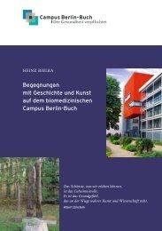 Begegnungen mit Geschichte und Kunst auf ... - Campus Berlin-Buch