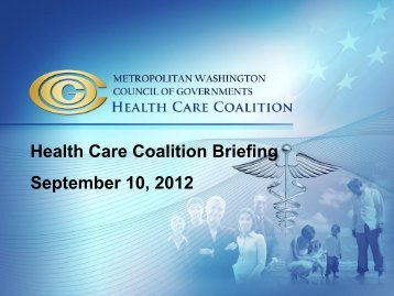 Metropolitan Washington (DC) Health Care Coalition Briefing
