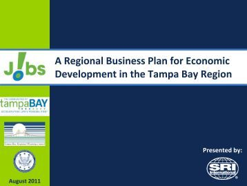 A Regional Business Plan for Economic Development in the Tampa ...