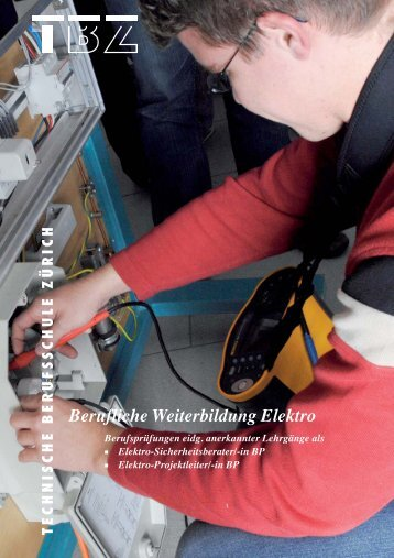 Berufliche Weiterbildung Elektro - Technische Berufsschule Zürich