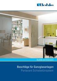 Beschläge für Ganzglasanlagen Portavant Schiebetürsystem - Bohle