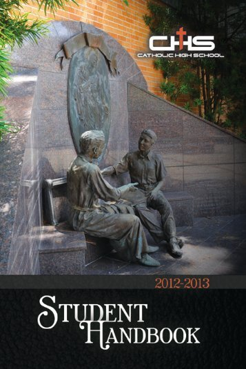 2012-2013 Student Handbook - Catholic High School