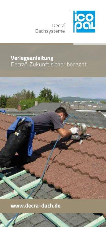 Verlegeanleitung Decra - Decra Dachsysteme GmbH