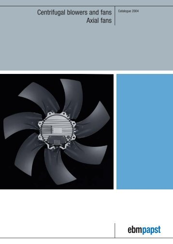 Centrifugal blowers and fans Axial fans