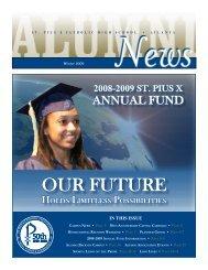 OUR FUTURE - St. Pius X Catholic High School