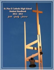 faith • family • futures - St. Pius X Catholic High School