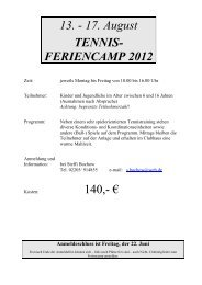 13. - 17. August TENNIS- FERIENCAMP 2012 140,- € - TC Lohmar