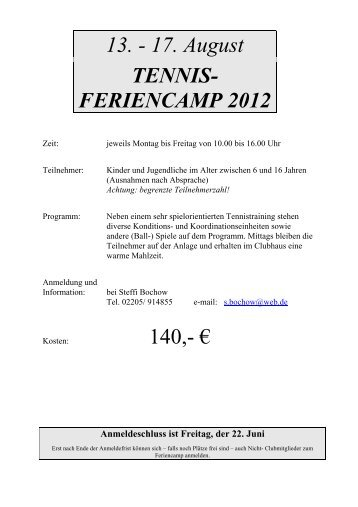 13. - 17. August TENNIS- FERIENCAMP 2012 140,- € - TC Lohmar