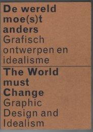 Excerpt on Gerard Hadders from:  De wereld moe(s)t anders - grafisch ontwerpen en idealisme / The World must change - graphic design and idealism -  Leonie ten Duis, Annelies Haase,