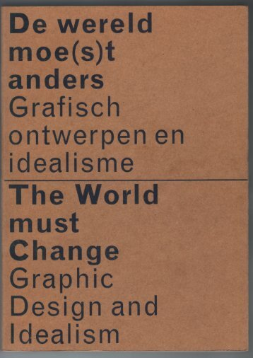 Excerpt on Gerard Hadders from:  De wereld moe(s)t anders - grafisch ontwerpen en idealisme / The World must change - graphic design and idealism -  Leonie ten Duis, Annelies Haase,
