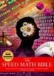 The Speed Math Bible - Transform your brain into an electronic calculator and master the mathematical strategies to triumph in every challenge