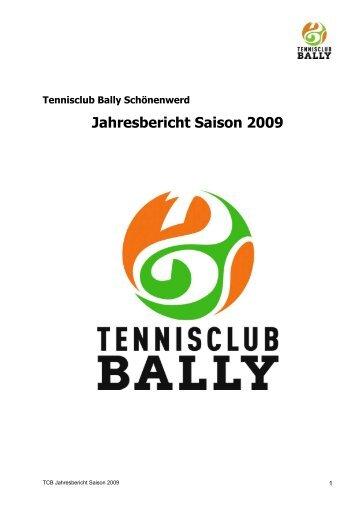 Jahresbericht Saison 2009 - Tennisclub Bally