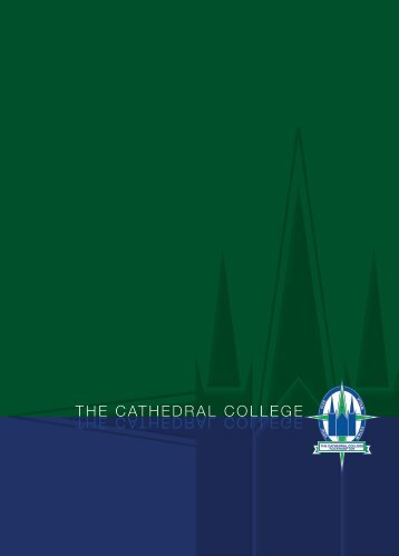 The Cathedral College Prospectus - Tccr.com.au
