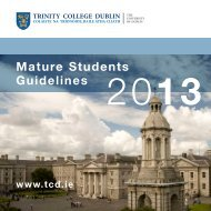 2013 Mature Student Guidelines - Trinity College Dublin