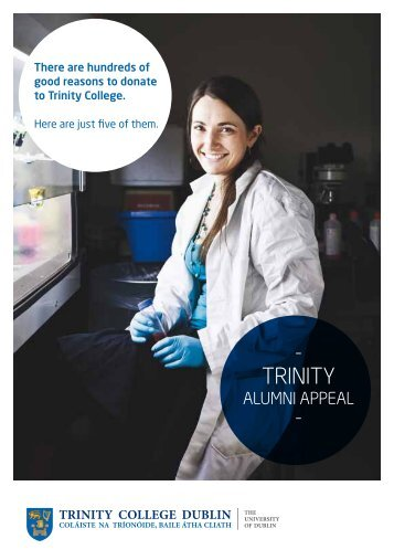 There are hundreds of good reasons to donate to Trinity College.