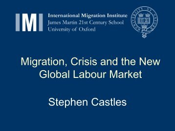 Migration, crisis and the new global labour market.