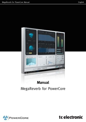 MegaReverb PowerCore Manual English - TC Electronic