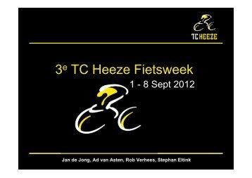 3e TC Heeze Fietsweek 2012