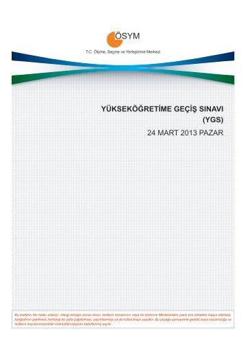YÜKSEKÖĞRETİME GEÇİŞ SINAVI (YGS) 24 MART 2013 ... - Ösym