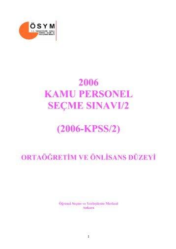 2006 KAMU PERSONEL SEÇME SINAVI/2 (2006-KPSS/2) - Ösym