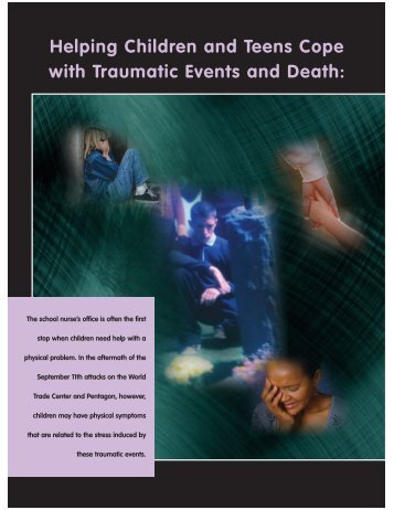 Helping Children and Teens Cope with Traumatic Events and Death: