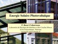 Energie Solaire Photovoltaïque P. Roca i Cabarrocas - IPN