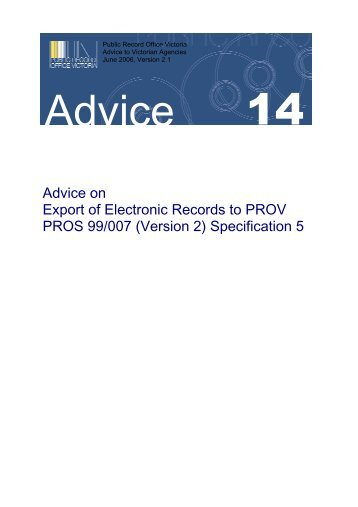 Export of Electronic Records to PROV - Public Record Office Victoria