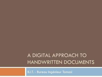 A digital approach to handwritten documents