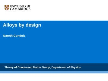 Alloys – where are they used? - Theory of Condensed Matter