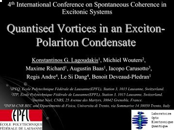 Quantised Vortices in an Exciton- Polariton Condensate - Theory of ...