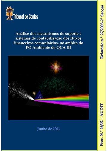 Relatório de Auditoria nº 27/2003 - 2ª Secção - Tribunal de Contas