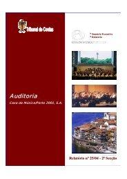 Relatório de Auditoria nº 25/2004 - 2ª Secção - Tribunal de Contas