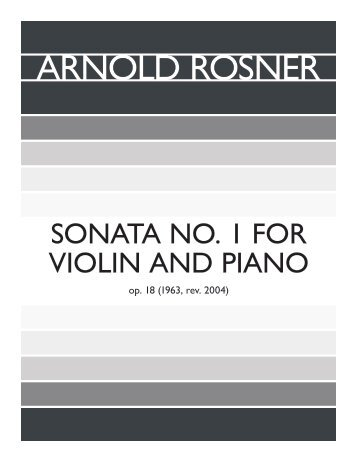 Rosner - Sonata No. 1 for Violin and Piano, op. 18
