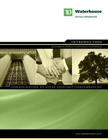Solutions spécialisées pour les gestionnaire de ... - TD Waterhouse