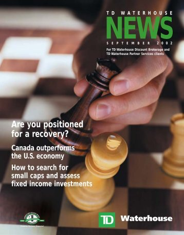 Are you positioned for a recovery? - TD Waterhouse