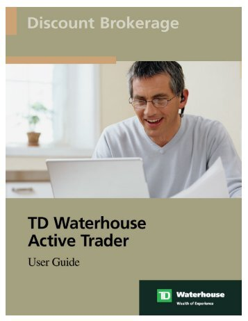 Active Trader User Guide - TD Waterhouse