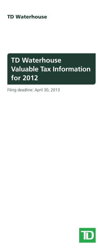 TD Waterhouse Valuable Tax Information for 2012