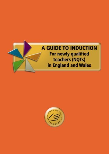 A GUIDE TO INDUCTION - National Union of Teachers