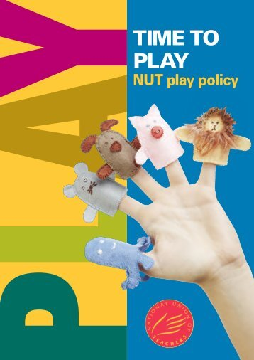 NUT play policy - National Union of Teachers
