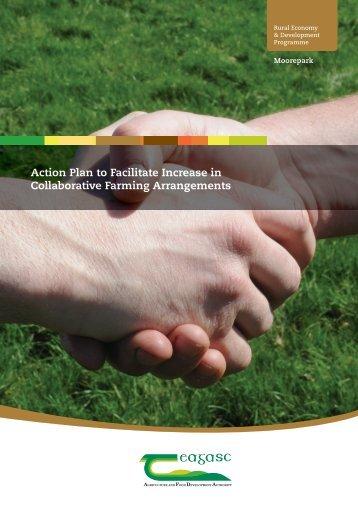 Action Plan to Facilitate Increase in Collaborative Farming ... - Teagasc