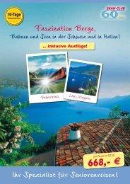 10 Tage Seniorenreise Schweiz-Italien - Kurzurlaub Spezial
