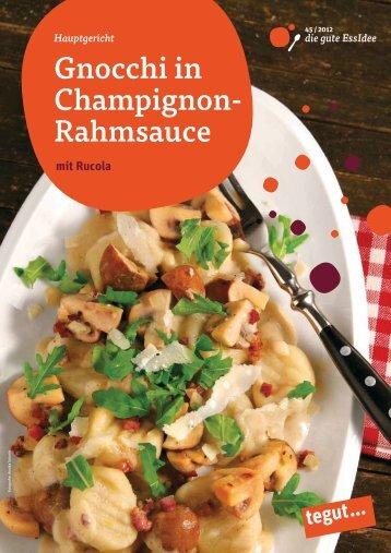 Gnocchi in Champignon- Rahmsauce - Tegut