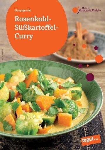 Rosenkohl- Süßkarto el- Curry - Tegut