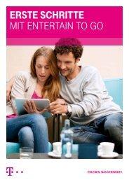 ErstE schrittE mit EntErtain to go - Telekom