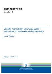 TEM raportteja 27/2013 - Työ- ja elinkeinoministeriö
