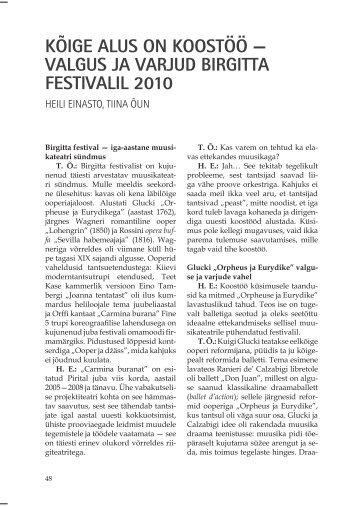 kõige alus on koostöö — valgus ja varjud birgitta festivalil 2010