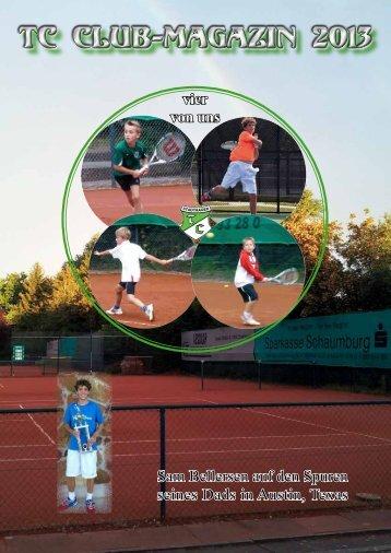 Club-Magazin 2013 - Tennisclub Grün-Weiß Stadthagen e.V.